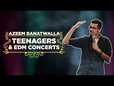 EIC: Teenagers & EDM (ft. Justin Bieber) - Azeem Banatwalla Stand-up