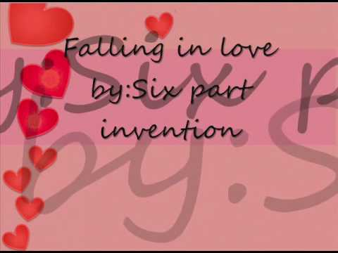 Falling In love-Six part invention (lyrics)