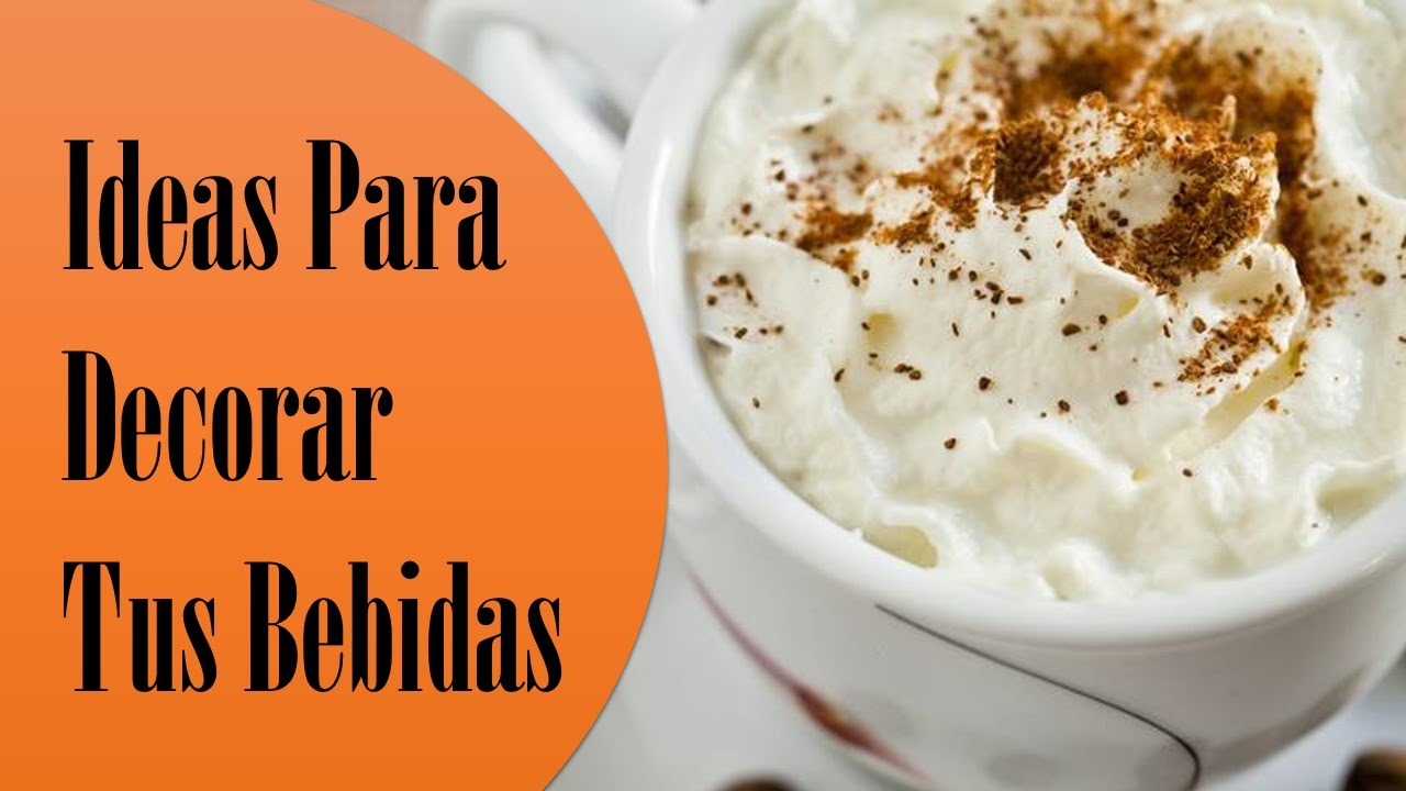 Ideas Para Decorar Tus Bebidas de Cafe