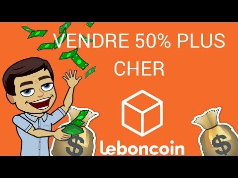VENDRE SUR LE BON COIN 50% PLUS CHER