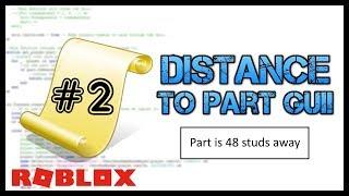 ROBLOX: Comment faire une distance à la partie GUI! - Roblox Scripting Tutorial