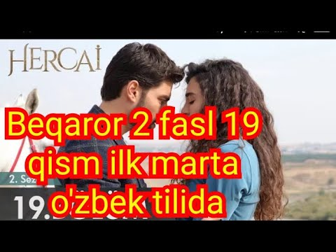 Beqaror 2 Fasl 19 Qism 1 Marta O'zbek Tilida бекарор 2 сезон 19 кисм узбек тилида
