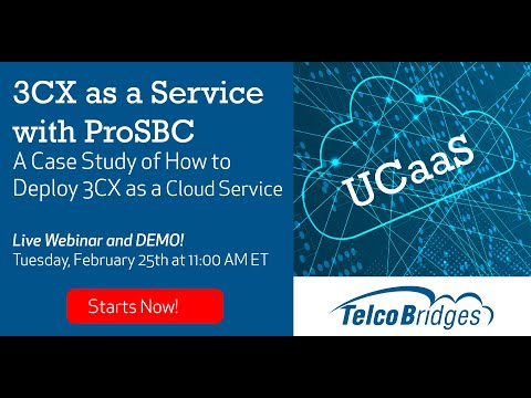 UCaaS With 3CX And ProSBC