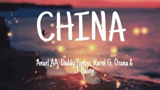 Anuel AA, Daddy Yankee, Karol G, Ozuna, J Balvin - China (Letra / Lyrics)