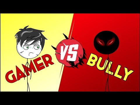 Gamer VS Bully