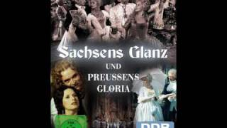Sachsens Glanz und Preußens Gloria  - Filmmusik