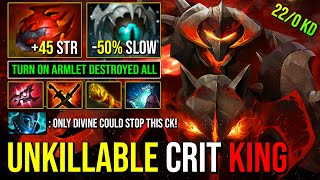 UNKILLABLE CRIT King Chaos Knight Turn On Armlet Deleted All Heroes With 45 STR + 50% Slow MS DotA 2