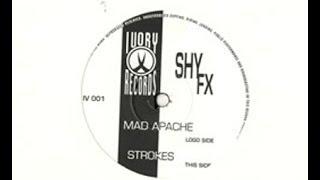 Shy FX   Mad Apache