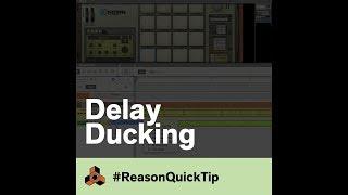 Delay Ducking: Reason QuickTips