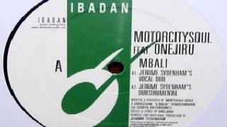 Motorcitysoul  – Mbali (Potelea Mbali)