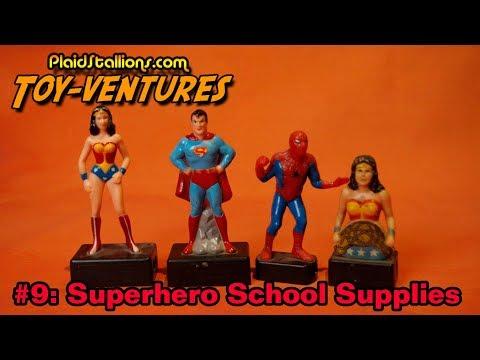 Toy-Ventures 9: Superhero School Supplies