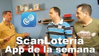ScanLotería: App de la semana #1