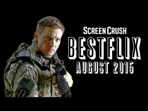 Best of Netflix Instant for August 2015  Bestflix