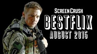 Best of Netflix Instant for August 2015 - Bestflix