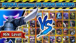 PEKKA minimo VS TODO Máximo | 1 VS 1 | Clash Royale