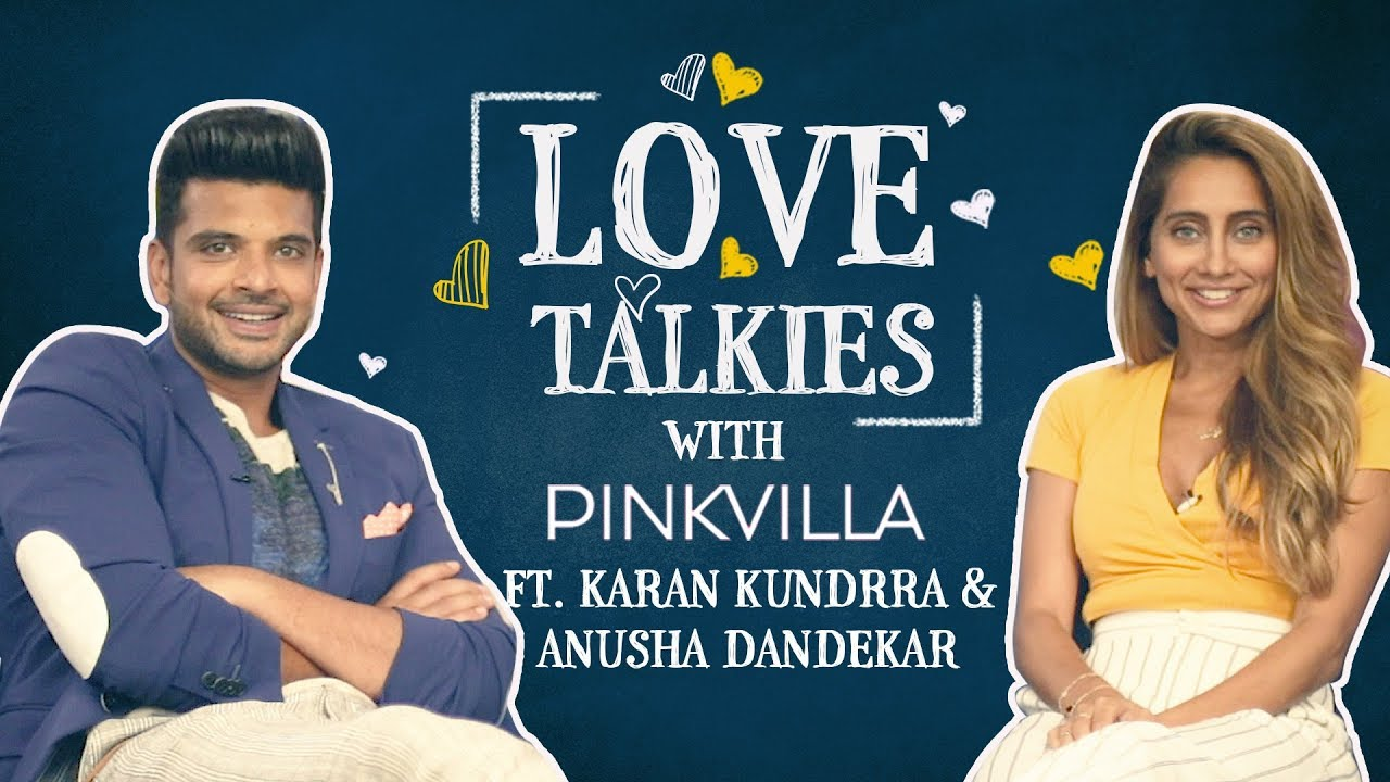 Karan Kundrra and Anusha Dandekar are a riot together | Love Talkies | Bollywood | Pinkvilla