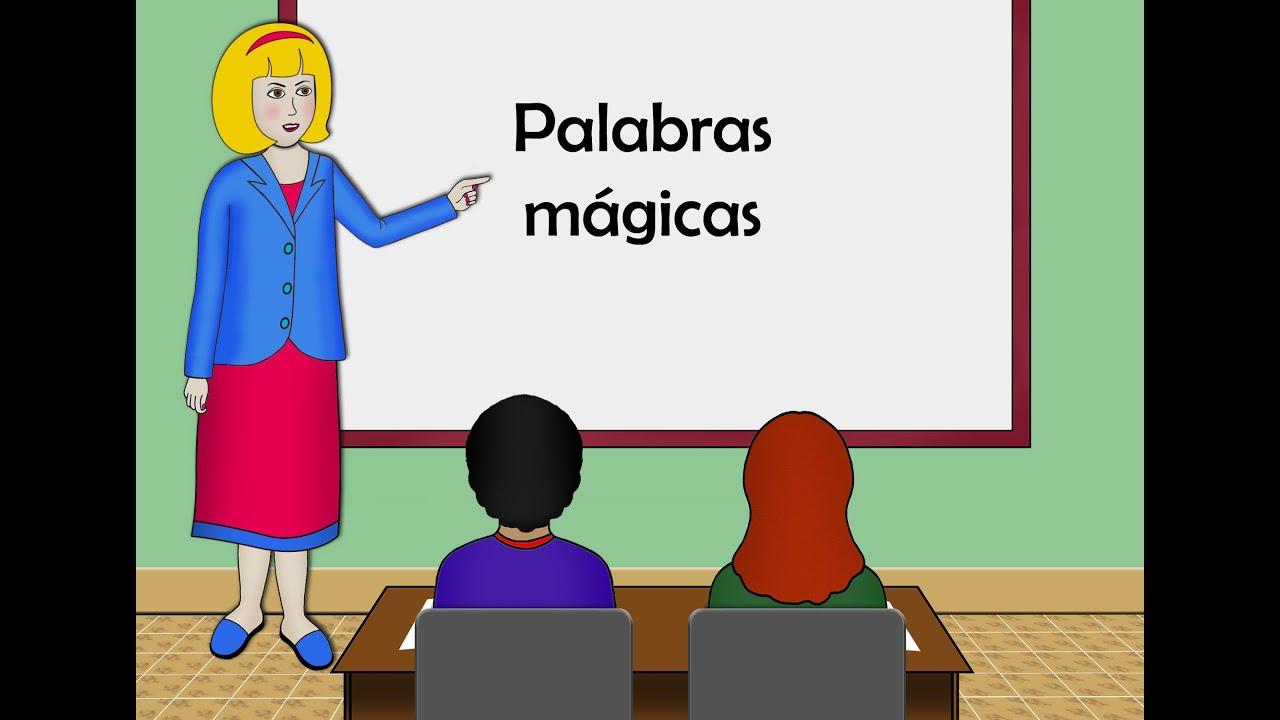 Palabras mágicas, para niños - YouTube