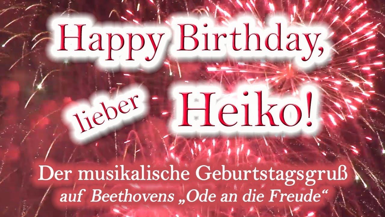 Happy Birthday Lieber Heiko Alles Gute Zum Geburtstag Youtube