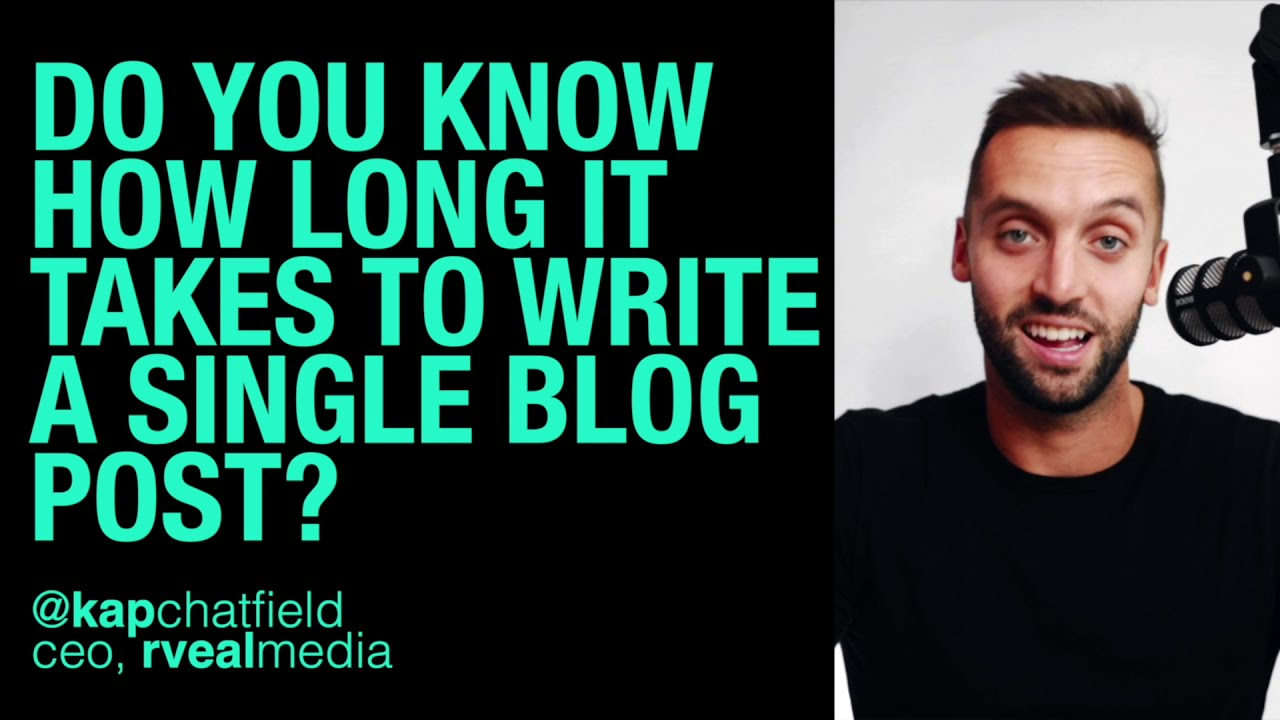 Do you know how long it takes to write a single blog post?