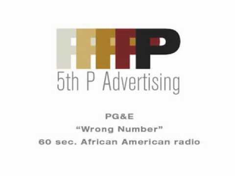 "PG&E ""Wrong Number"" African American 60 sec. RADIO.mov"