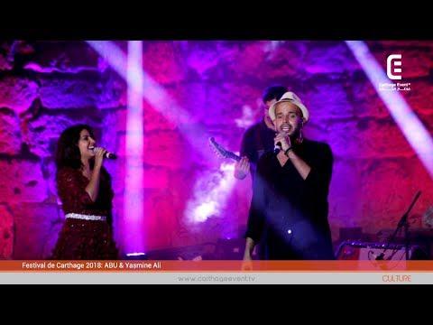Festival International de Carthage 2018: Yasmine Ali et Abu | Carthage Event Tv