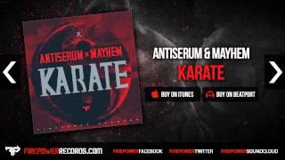 Antiserum & Mayhem - Karate