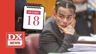 Tekashi 6ix9ine May Be Released On December 18th While The Rest Of Nine Trey Face 10+ Years