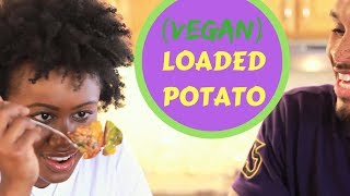 S1: EP7 | How To | Vegan Loaded Potato & Teaching The Youths