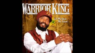 Warrior King - Now It