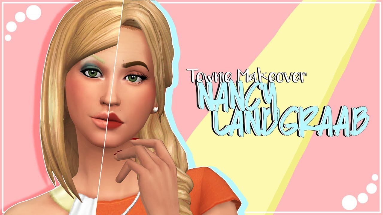 THE SIMS 4 | Townie Makeover | Nancy Landgraab + CC list & sim download