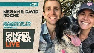 GRL #291 | Megan & David Roche - Ask A Running Coach!