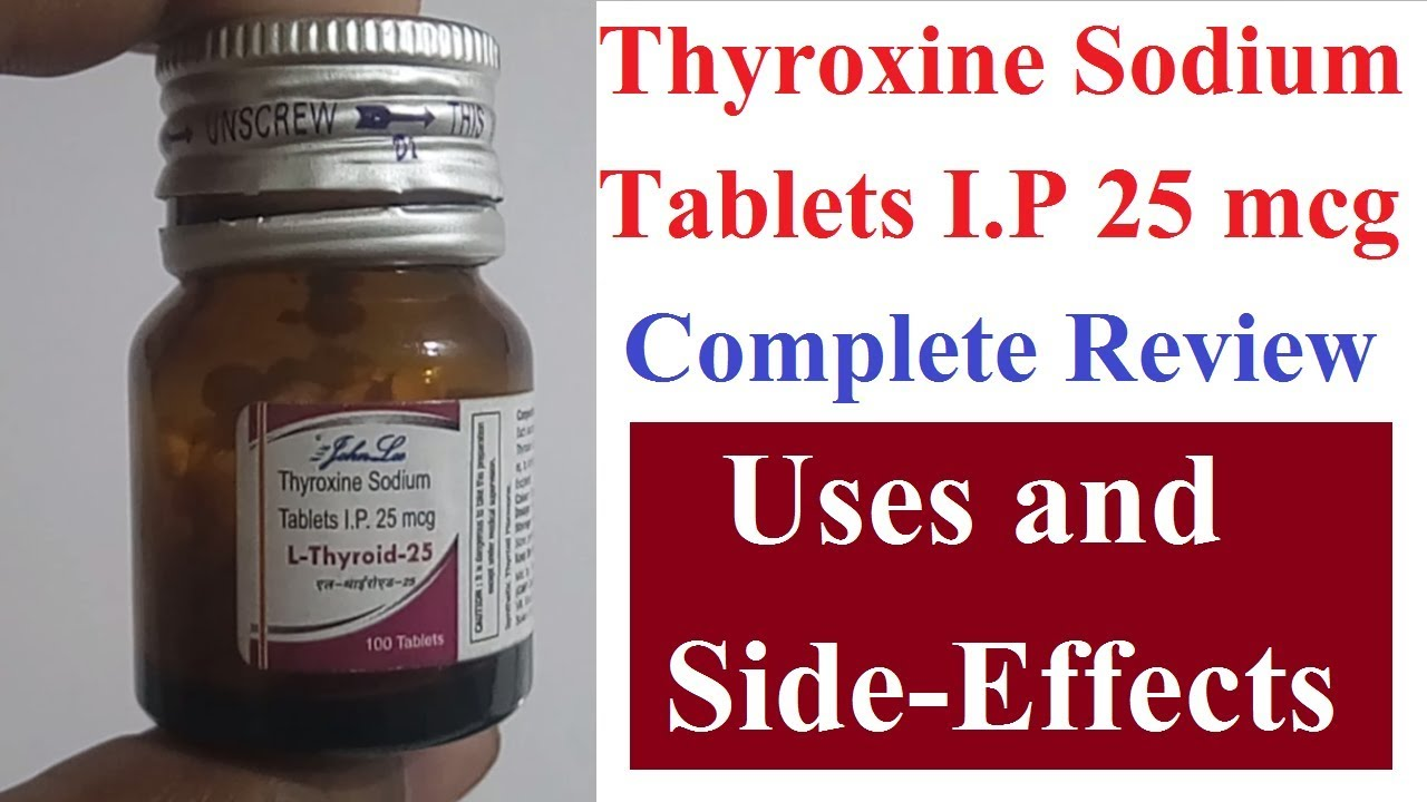 Thyroxine Sodium Tablets Ip 25 Mcg Inhindi Thyroxine Sodium