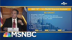 New York Gov. Cuomo Says Some Parts Of State Can Reopen On May 15 | MSNBC