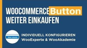 """WooCommerce Button  """"Weiter Einkaufen"""" im Warenkorb konfigurieren"""