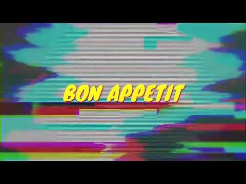 Bon Appetit (OFFICIAL VIDEO)