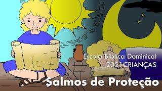 SALMOS DE PROTEÇÃO - EBD 14.02.2021