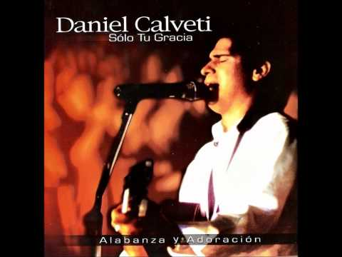 Daniel Calveti - Jesús, has mi carácter