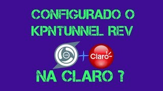 CRIANDO CONTA SSH SSL / TLS  E CONFIGURANDO NO KPNTunnel Rev *CLARO 2018