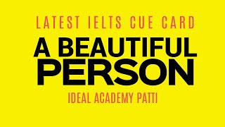A Beautiful Person You Met   Latest IELTS Speaking Topic  