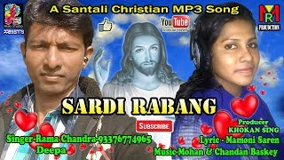 New Santali Christian MP3 Song 2019S||Album-Sardi Rabang||Ramochandra&Deepa