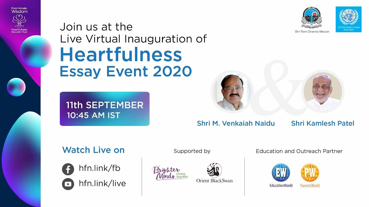 Launch of Heartfulness Essay Event 2020 by the Hon'ble Vice President of India Shri M.Venkaiah Naidu