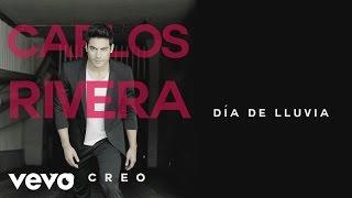 Carlos Rivera - Día de Lluvia (Cover Audio) ft. Abel Pintos