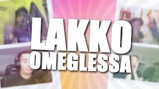 LAKKO OMEGLESSA