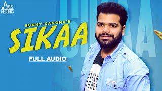 Sikaa  | ( Full HD ) | Sunny Kangna | New Punjabi Songs 2019 | Latest Punjabi Songs 2019