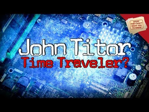 Time Travel: The Story of John Titor | Digging Deeper