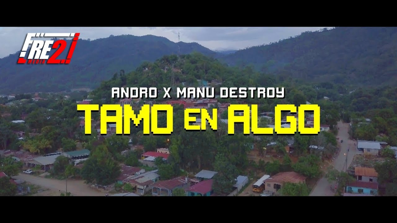 Andro ❌ Manu Destroy - Tamo En Algo ( Video Oficial )