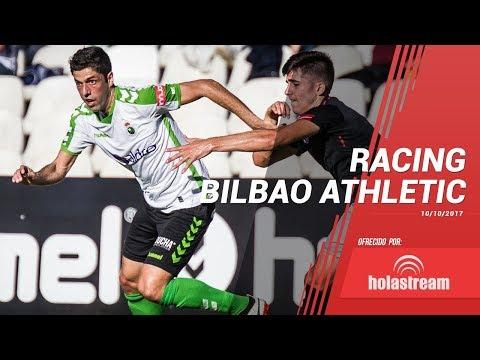 Partido completo Racing Bilbao Athletic 10 octubre 2017