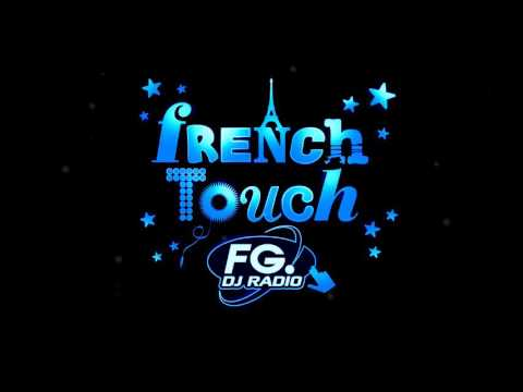 french touch radio fg (partie 8)