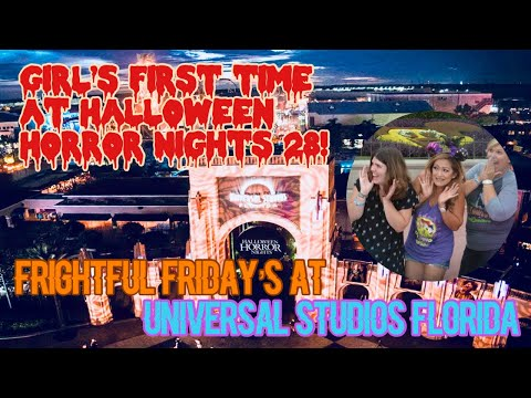 ????LIVE.Frightful Friday at HHN 28. Halloween Horror Nights with Gen & Mel! Her first Universal Vis