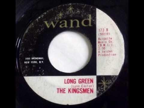 Kingsmen - Long Green on Mono 1964 Wand 45 RPM Record.